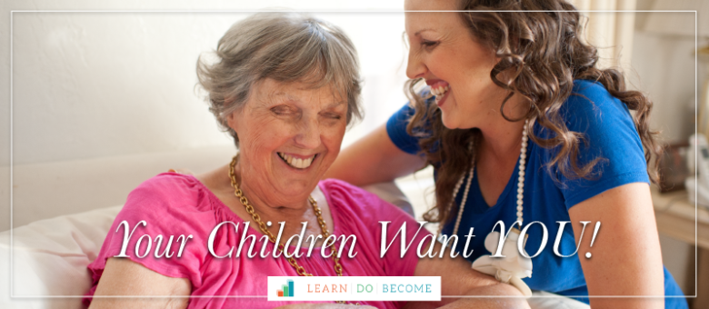 Your Children Want YOU!