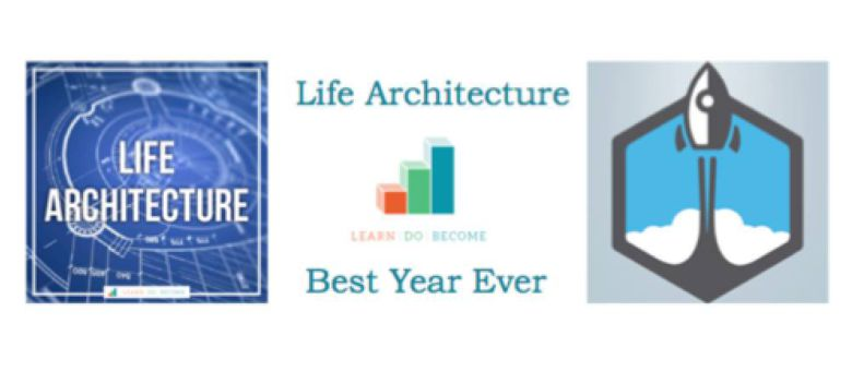 Best Year Ever/Life Architecture DUO Now Open!