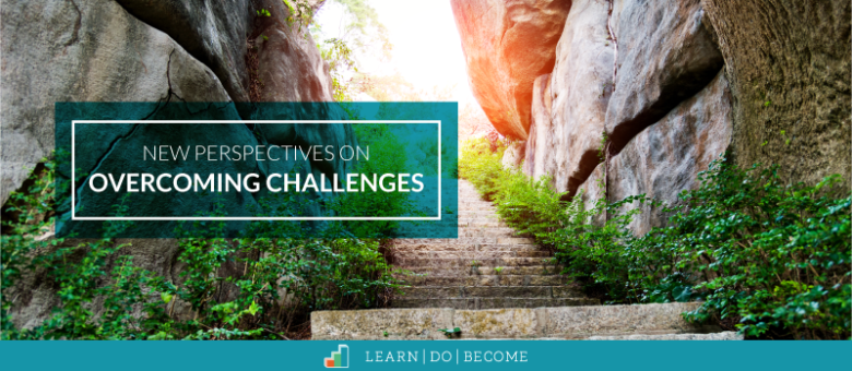 [PODCAST 28]: New Perspectives on Overcoming Challenges – 4 Audio Posts